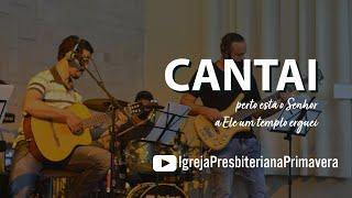 Cantai [Perto está o Senhor]  | Louvor IPBPVA | Libras