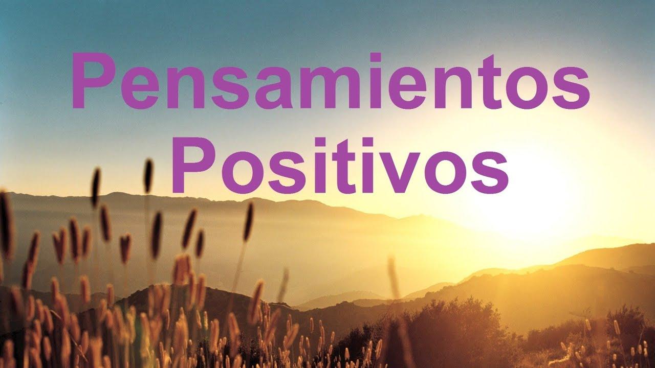 Frases Para Levantar El Animo Pensamientos Positivos Para Empezar