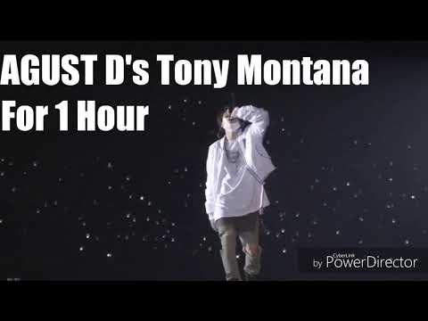 AGUST D's Tony Montana for 1 Hour