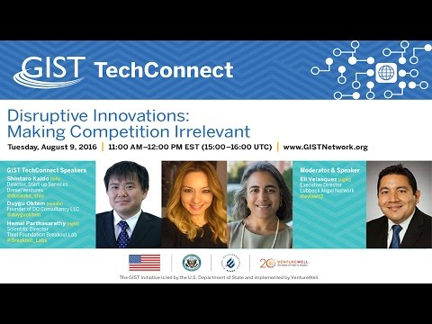 "GIST TechConnect: ""Disruptive Innovations: Making Competition Irrelevant"""