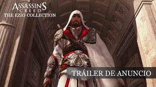 Assassin's Creed The Ezio Collection - Tráiler de anuncio [ES]