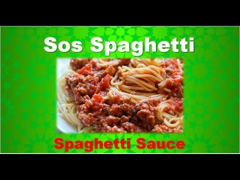 Spaghetti Sauce From Scratch Cara Membuat Sos Spaghetti Youtube
