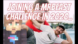 Joining A MrBeast Gaming Challenge In 2020...