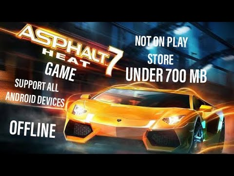HOW TO DOWNLOAD ASPHALT 7 : HEAT GAME ON ANDROID FOR FREE