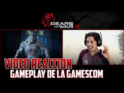 Gears of War 4   Vídeo Reacción - Gameplay Gamescom!!