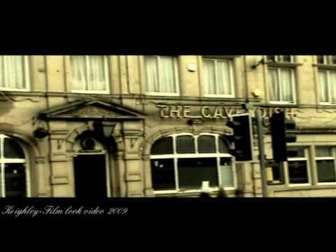 Keighley- Film look video 2009