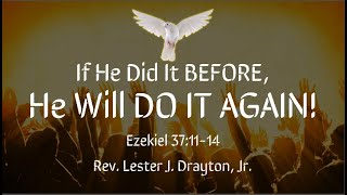 If He Did It Before, He Will Do It Again!