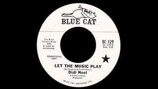 Didi Noel - Let The Music Play