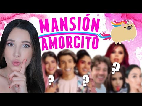 QUE YOUTUBERS IRAN A LA MANSION AMORCITO? | Mariale