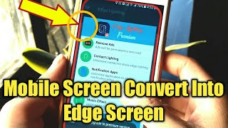 Edge Screen Apk convert Any  Mobile in Edge Screen | Normal Screen Into Edge Screen Display