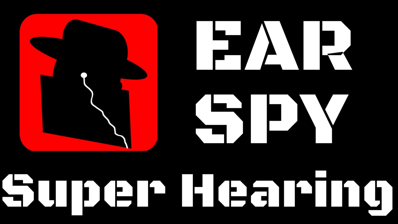 Ear Spy Super Hearing The Ultimate Eavesdropping And Or How To Build Aid App For Android Iphone Youtube