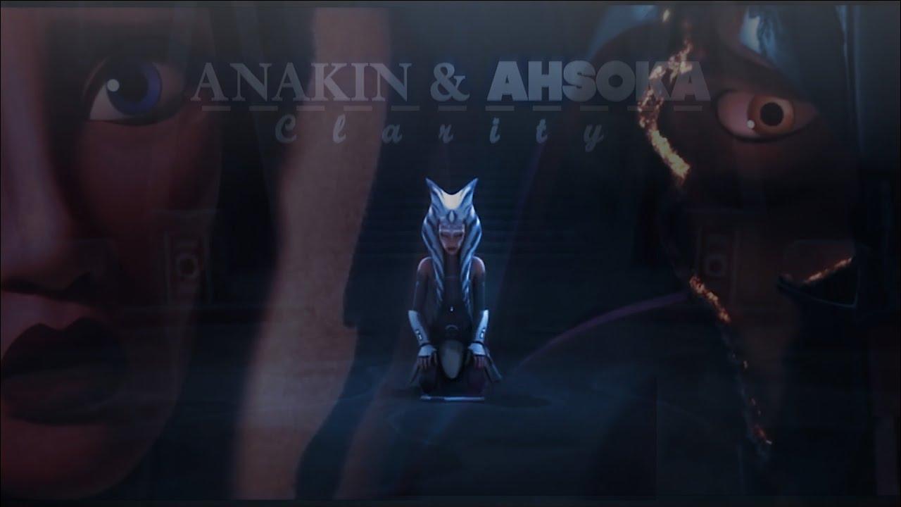 Anakin & Ahsoka || C L A R I T Y ♥
