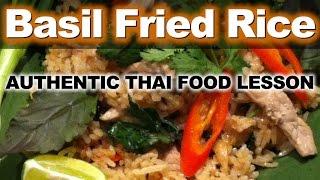 Authentic Thai Recipe for Khao Pad Kraprow Moo | ข้าวผัดหมู่ - ผัดข้าว | How to Make Thai Fried Rice