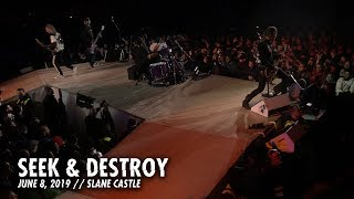 Metallica: Seek & Destroy (Slane Castle - Meath, Ireland - June 8, 2019)