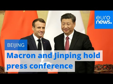 Emmanuel Macron and Xi Jinping hold joint press conference in Beijing