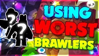 Winning with WORST Brawlers in Every Game Mode!