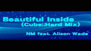 Beautiful Inside (Cube::Hard Mix) -Full Version-