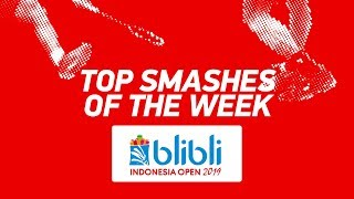 Top Smashes of the Week | BLIBLI Indonesia Open 2019 | BWF 2019