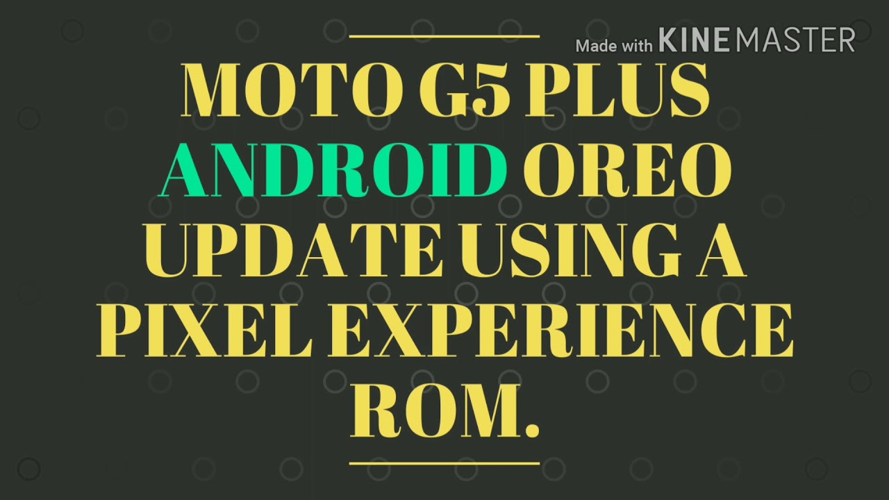 Видеоролик Moto G5+ running on Android Oreo using Pixel Experience
