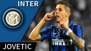 Stevan Jovetic • Inter • Magic Skills, Passes & Goals • HD 720p