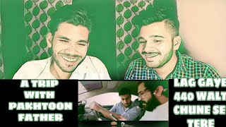 A TRIP WITH PAKHTOON FATHER | M BROS | MAKE JOKE FOR YOU| INDIAN REACTION