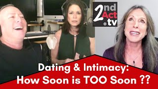 Dating and Intimacy after 50: How Soon is Too Soon? Love, Lust and the Power of the Sexes!
