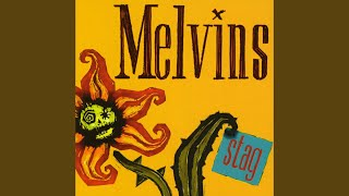 Provided to YouTube by Warner Music Group Sterilized · Melvins Stag...