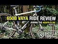 Converted 650b Salsa Vaya Review - #SuppleLife Part 2