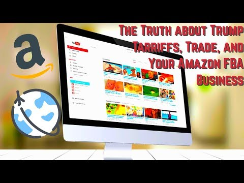 The Truth About Trump, Tariffs, Trade, And Your Amazon FBA Business thumbnail