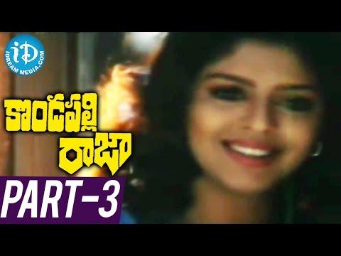 Kondapalli Raja Full Movie Part 3 ||...