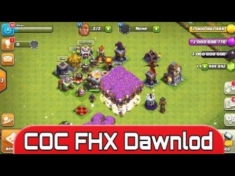 How To Play And Ddawnlod COC FHX  For No Problem