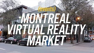 Montreal Virtual Reality Market shines light to city's movement in AR/VR
