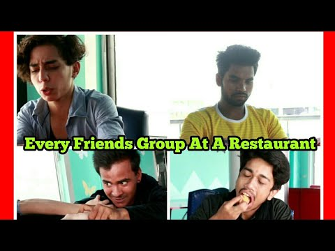 EVERY FRIENDS GROUP AT A RESTAURANT | RohaNation