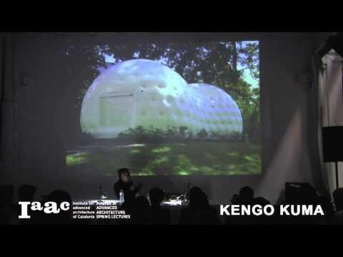 Kengo Kuma - IaaC Lecture Series 2014