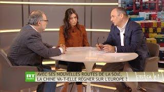 C'EST CASH ! - Avec ses nouvelles routes de la soie, la Chine va-t-elle régner sur l'Europe ?