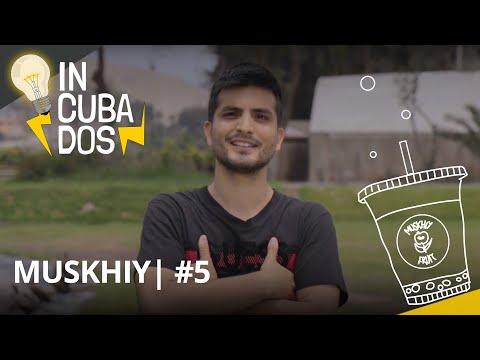 5.   Muskhiy - Incubados EMPRENDIMIENTOS PERUANOS