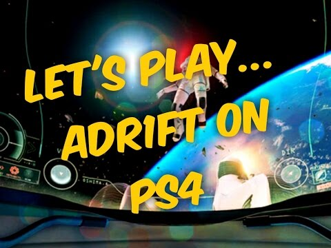 Adr1ft on PS4: Lets play