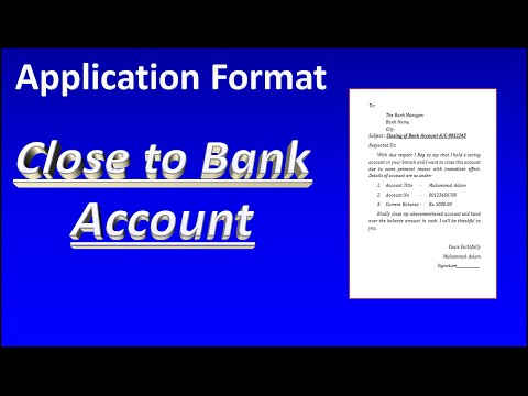 Write An Application To Bank Manager For Closing Of Bank Account
