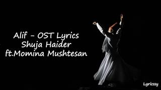 Download Mp3 Alif Ost Lyrics | Shuja Haider Ft.momina Mushtesan | Hamza Ali | Ahsan Khan | Sa