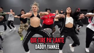 Que Tire Pa' Lante - Daddy Yankee. Choreography Rehearsal by Chapkis Dance..mp3