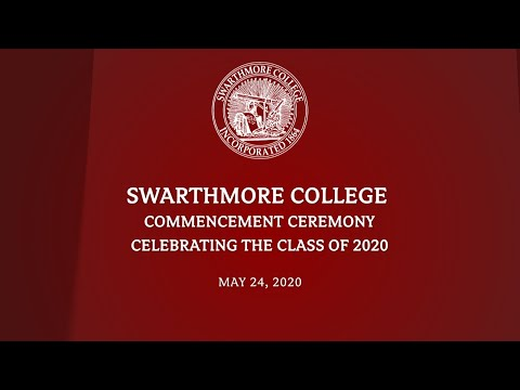 Swarthmore College Class of 2020 Commencement Ceremony