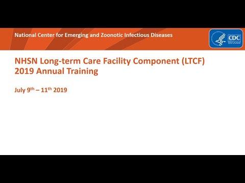 2019 NHSN LTCF Training Prevention Process Measures Module