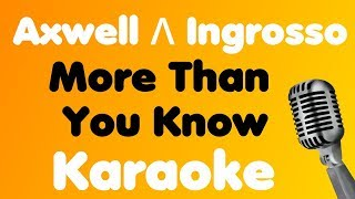Gambar cover Axwell Λ Ingrosso • More Than You Know • Karaoke