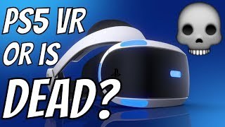 VR DEAD SONY INVESTING MORE IN PSVR 3 MORE YEARS??? PS5 PSVR