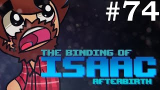 The Binding of Isaac: Afterbirth - Episode 74 - BREAKING GREED