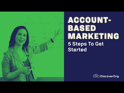 5 Steps to Start Your Account-Based Marketing Program Now