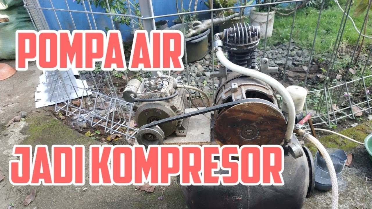 Modif Pompa air jadi Kompresor