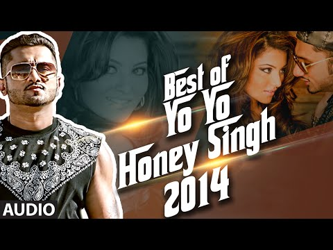 Best of Yo Yo Honey Singh - 2014 | Honey Singh Songs 2014