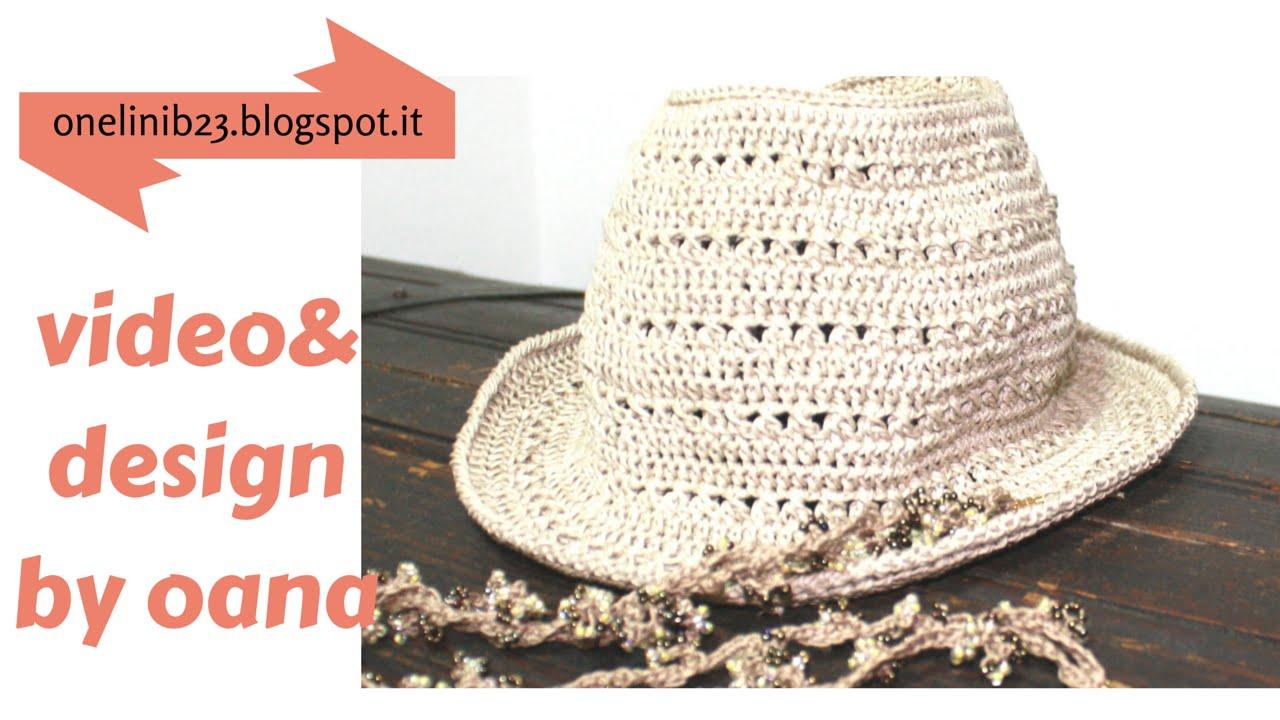 Cappello Fedora Alluncinetto By Oana Youtube