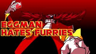 Eggman Hates Furries OST - OrSmovr (Chainsaw Boss Theme)